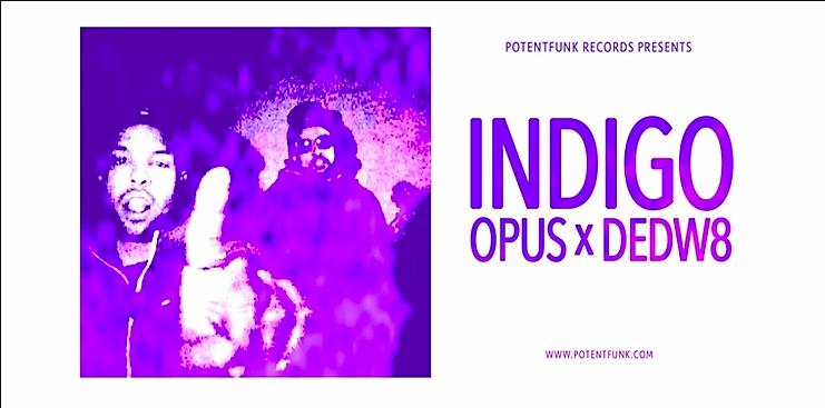 "Opus: DEDW8 ""Indigo"" Co-Write"